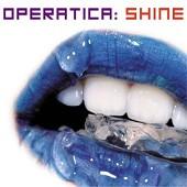 operatica shine