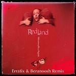 خاک سرخ (ربمیکس Erratix & Beranoosh)